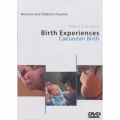 BIRTH EXPERIENCES: VERONICA'S CAESAREAN BIRTH DVD PAL