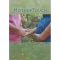 MOTHERTOUCH: NURTURING TOUCH FOR BIRTH DVD NTSC